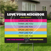 Yard Signs, Pack of 10 - Love Your Neighbor